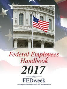 FEDweek.com - 2017 Federal Employees Handbook