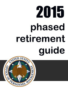 phased retirement for federal employees, fedweek special report 2015