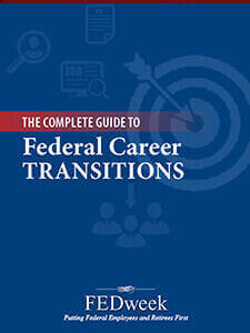 Federal employee handbooks guides fedweek complete guide to federal career transitions fandeluxe Image collections